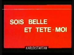 sois belle et tte-moi (1978) full episode